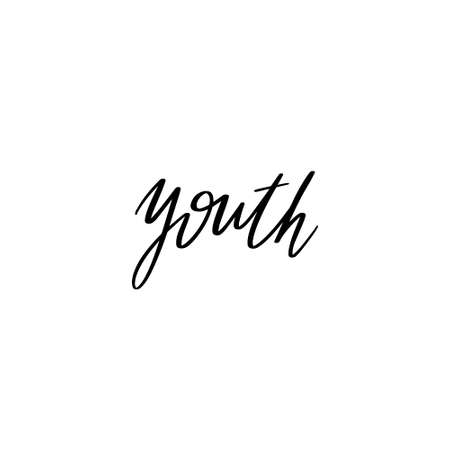 Youth. Vector hand drawn lettering isolated. Template for card, poster, banner, print for t-shirt, pin, badge, patch.