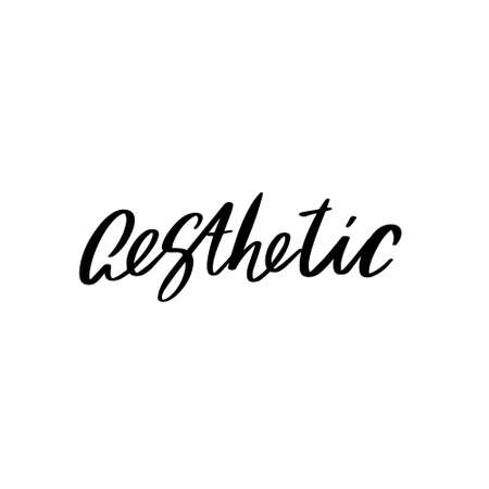 Aesthetic. Vector hand drawn lettering isolated. Template for card, poster, banner, print for t-shirt, pin, badge, patch. 矢量图像