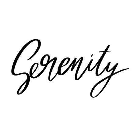 Serenity. Vector hand drawn lettering isolated. Template for card, poster, banner, print for t-shirt, pin, badge, patch. 矢量图像