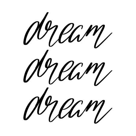 Dream. Vector hand drawn lettering isolated. Template for card, poster, banner, print for t-shirt, pin, badge, patch. 矢量图像