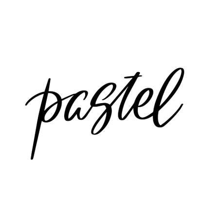 Pastel. Vector hand drawn lettering isolated. Template for card, poster, banner, print for t-shirt, pin, badge, patch. 矢量图像