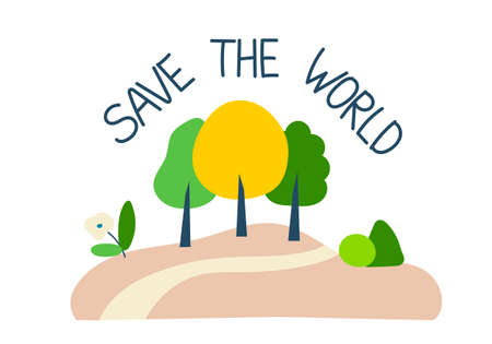 Vector illustration, with the inscription, save the planet, trees and ecotrope, isolated element on a white background.
