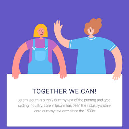 Two women holding banner and calling on for incorporation. Together we are power. Protesting for rights, freedom. International women day. Woman empowerment concept for poster, web banner, website pag