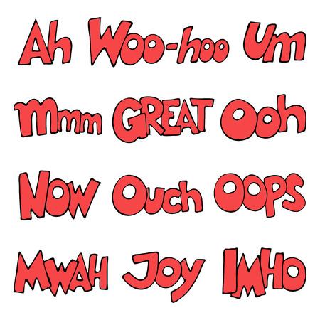 woo: Lettering.  words. Oops, Great, Now, IMHO, Woo-hoo, Mmm, Mwah, Um, Ooh, Ouch, Joy, Ah. illustration