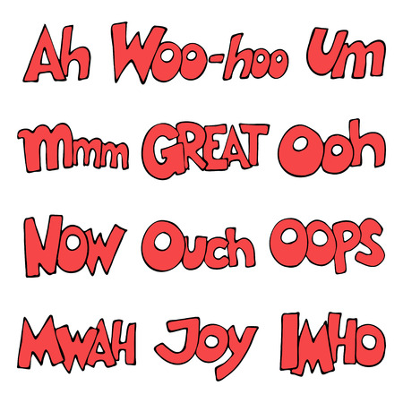 Lettering.  words. Oops, Great, Now, IMHO, Woo-hoo, Mmm, Mwah, Um, Ooh, Ouch, Joy, Ah. illustration