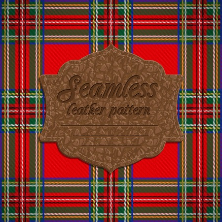 woven label: Vector Illustration of Seamless tartan pattern and label with seamless leather texture Illustration
