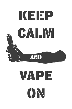 fallow: Poster with electronic cigarette in hand and inscription keep calm and vape on isolated vector illustration is suitable for printing or for decoration
