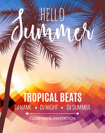 Hello Summer Beach Party. Tropic Summer vacation and travel. Tropical poster colorful background and palm exotic island. Music summer party festival. DJ template Vettoriali