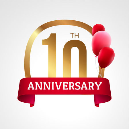 10th: Celebrating 10th years anniversary golden label with ribbon and balloons, vector template.