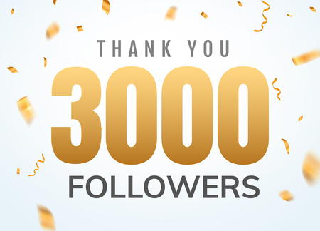 Thank you 3000 followers design template social network number anniversary. Social users golden number friends thousand celebration.