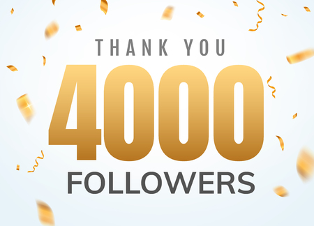 Thank you 4000 followers design template social network number anniversary. Social users golden number friends thousand celebration. Illustration