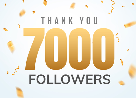Thank you 7000 followers design template social network number anniversary. Social users golden number friends thousand celebration.