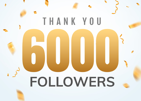 Thank you 6000 followers design template social network number anniversary. Social users golden number friends thousand celebration.