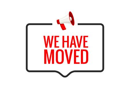 Hemos trasladado la nueva ubicación del icono de dirección de la oficina. Mover el concepto de altavoz de anuncio de ubicación de cambio Ilustración de vector