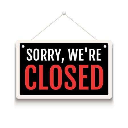 Désolé, nous sommes fermés signe sur la porte du magasin. Bannière ouverte ou fermée d'entreprise isolée pour la vente au détail. Fermer l'arrière-plan de l'heure