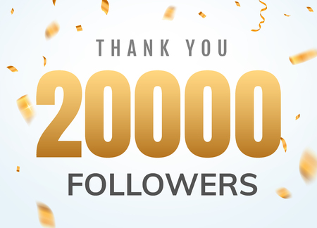 Thank you 20000 followers design template social network number anniversary. Social users golden number friends thousand celebration