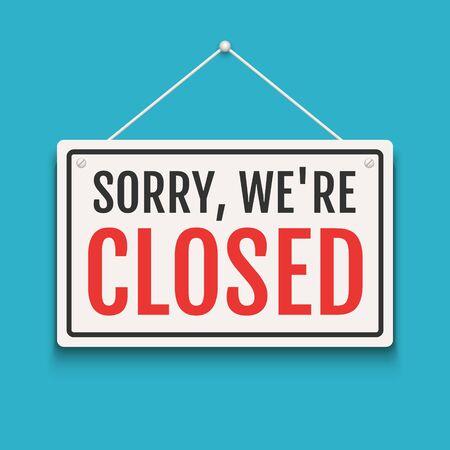 Désolé, nous sommes fermés signe sur la porte du magasin. Bannière ouverte ou fermée d'entreprise isolée pour la vente au détail. Fermer l'arrière-plan de l'heure Vecteurs