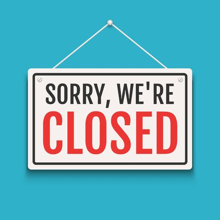 Sorry we are closed sign on door store. Business open or closed banner isolated for shop retail. Close time background Vector Illustratie