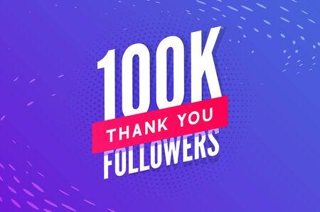 100000 followers vector. Greeting social card thank you followers. Congratulations 100k follower design template