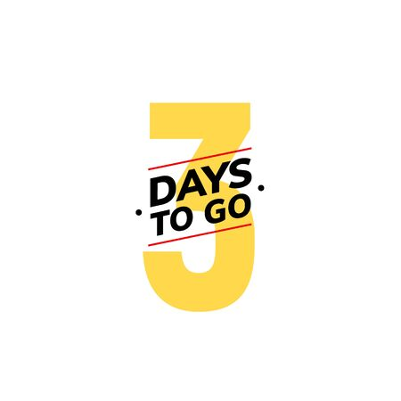 3 days to go last countdown icon. Three day go sale price offer promo deal timer, 3 day only.