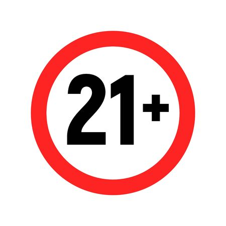 Under 21 sign warning symbol. Over 21 only censored. Eighteen age older forbidden adult content.