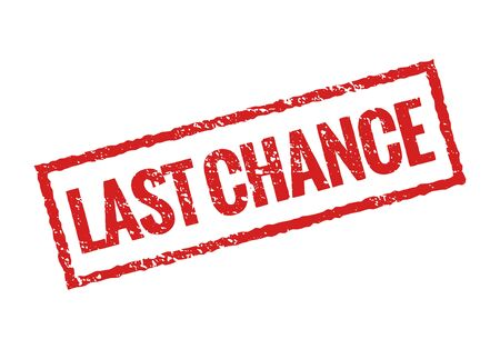 Last chance grunge stamp red icon. Banner sign final chance rubber seal Çizim