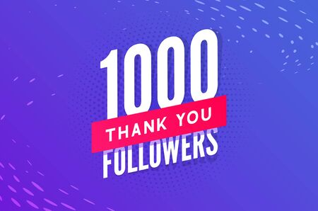 1000 followers vector. Greeting social card thank you followers. Congratulations follower design template. Vettoriali