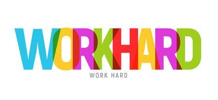 Work hard typography big letters text design slogan.