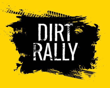 Dirt rally road track tire gringe texture. Motorcycle or car race dirty wheel trail word imprint. Ilustração
