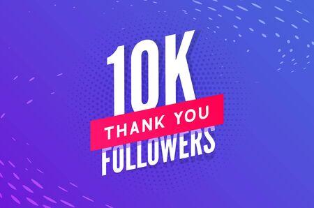 10000 followers vector. Greeting social card thank you followers. Congratulations 10k follower design template.