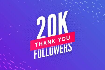 20000 followers vector. Greeting social card thank you followers. Congratulations 20k follower design template.