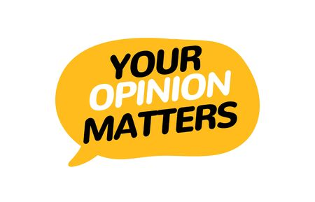 Your opinion matters feedback survey banner. Voice customer alert bubble. Opinion survey 일러스트