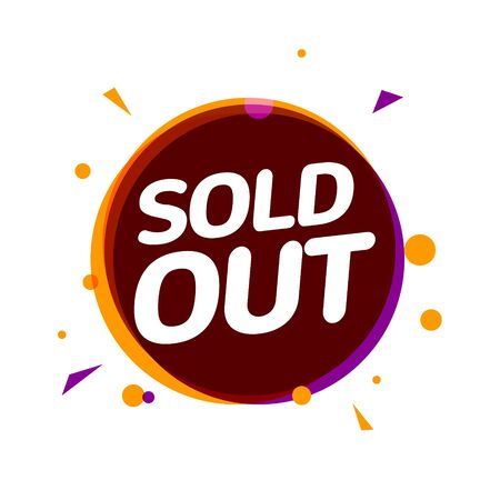 Sold out banner tag, Soldout sign isolated label for real estate or promotion business.