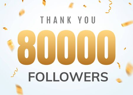 Thank you 80000 followers design template social network number anniversary. Social users golden number friends 80k celebration