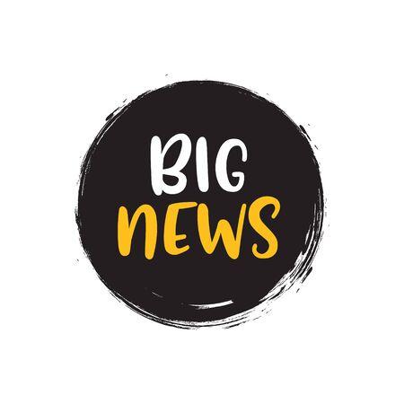 Big news badge announcement. Big release speech bubble journalism information concept. Ilustración de vector