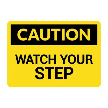 Watch your step caution sign. Fall slip safety step symbol