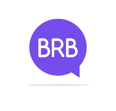BRB icon talk vector speech bubble illustration. Internet brb message