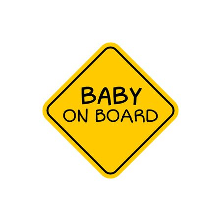 Baby on board sign icon. Child safety sticker warning emblem. Baby safety design illustration