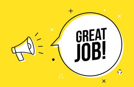 Great job promotion work appreciation banner. Megaphone great job recruiting sign employee bubble 向量圖像