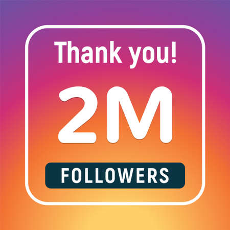 Thank you 2 million followers congratulation subscribe. 2m like follow anniversary 向量圖像
