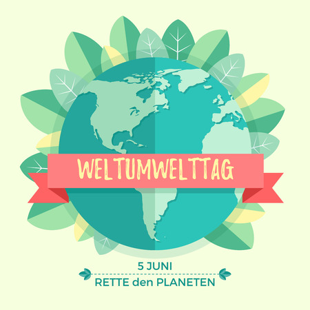 environmental awareness: World environment day concept with mother earth globe and green leaves on beige background. With an inscription in German Weltumwelttag, Rette den Planeten.