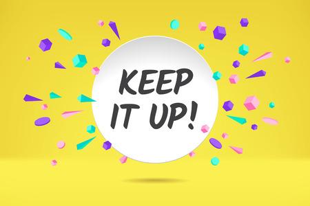 Banner Keep It Up design. Vector Illustration