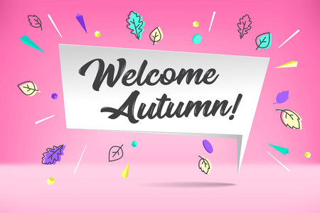 White paper bubble cloud with text Welcome Autumn. Autumn mood, joy, waiting leaf fall. Poster with bubble, text message, explosion graphic elements, shadow on color background. Vector Illustration. Ilustração