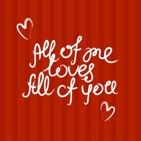 brash: Valentine quote background. Love quote. Valentine day design, Hand drawn love quote, handlettering style Illustration