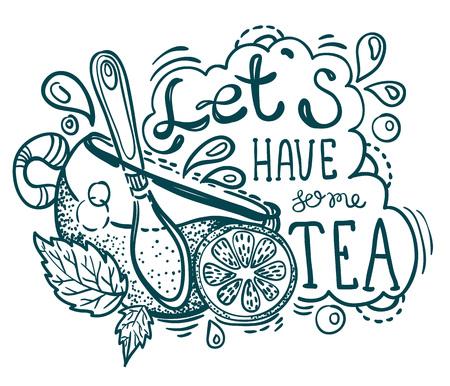 Tea time lettering, hand drawn illustration