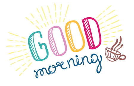 Good morning lettering, hand drawn illustration
