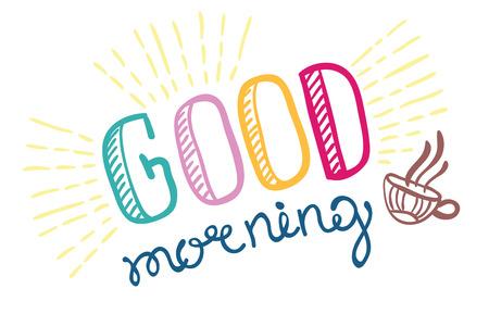 Good morning lettering, hand drawn illustration