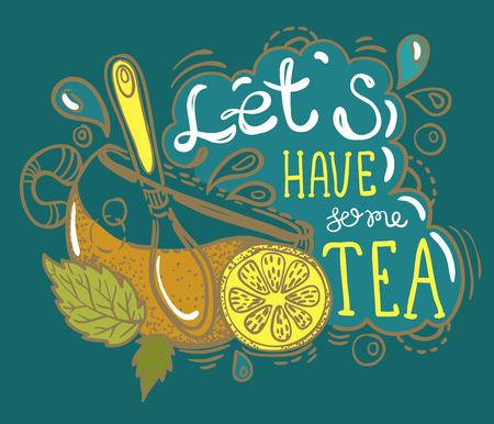Tea time lettering, hand drawn illustration.