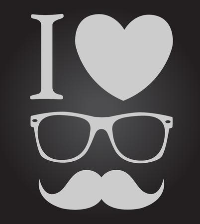 print I love hipster style, glasses and mustaches   Ilustração