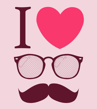 mustaches: print I love Hipster style, glasses and mustaches.